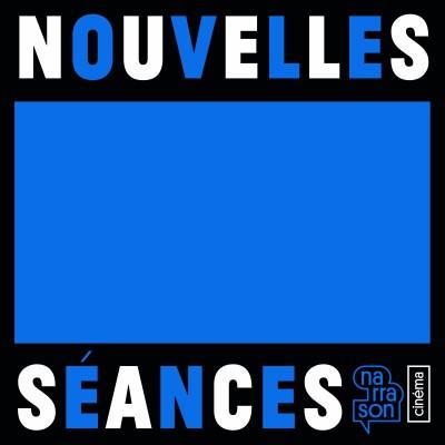 Prologue, Nouvelles séances, podcast coulisses salle de cinéma par Narrason