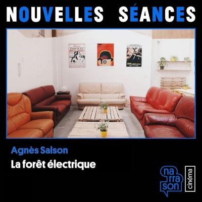 Agnès Salson, Nouvelles séances, podcast coulisses salle de cinéma par Narrason